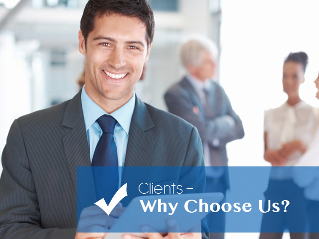 Clients - Why Choose Us?